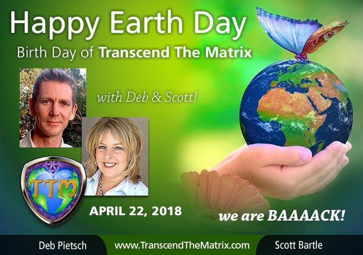 DE EarthDay TTM BirthDay Aprill 22 Transcend Matrix Deb Pietsch Scott Bartle