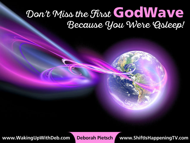 Don't Miss the GodWave Because You Were Asleep