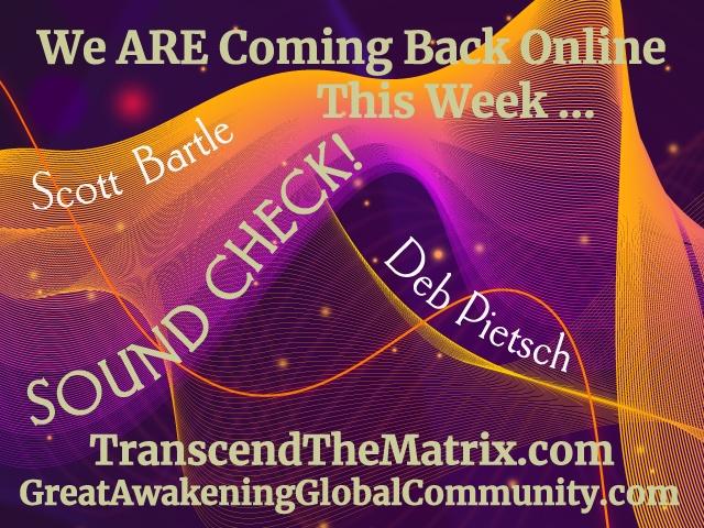 DE Sound Check - Coming Back Online Deb & Scott